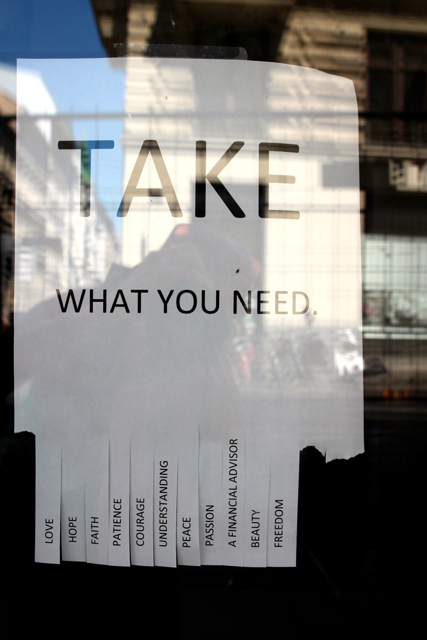 """Take what you need"""